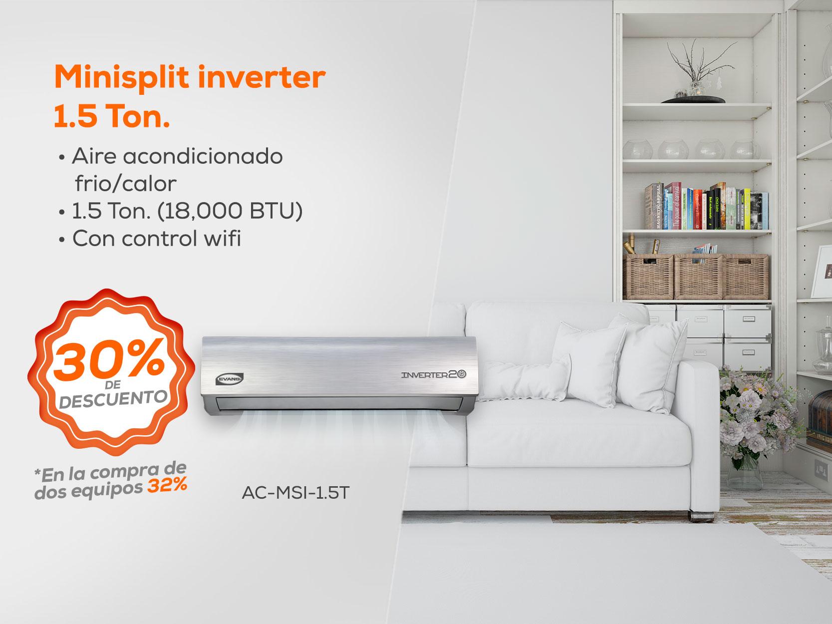 Minisplit Inverter - Aire acondicionado 1.5 ton